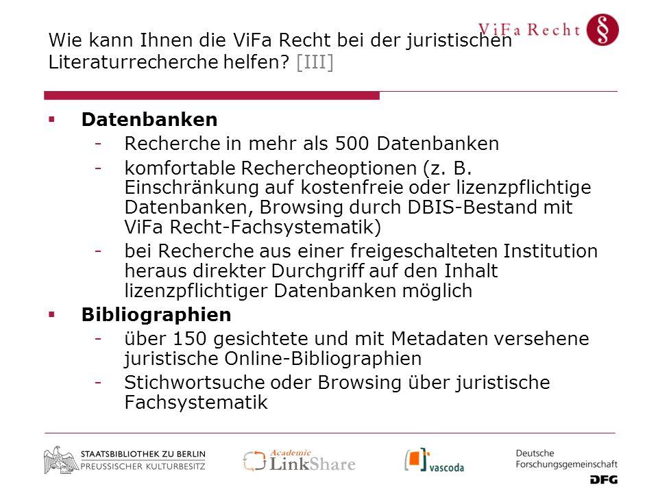 Wie kann Ihnen die ViFa Recht bei der juristischen Literaturrecherche helfen [III]